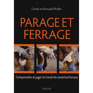Parage et ferrage - Candy & Romuald Pfeiffer