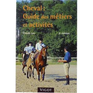 Cheval : Guide des métiers et activités