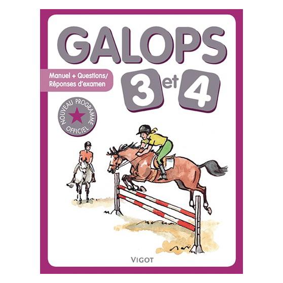 Galops 3 et 4 Nouvelle édition