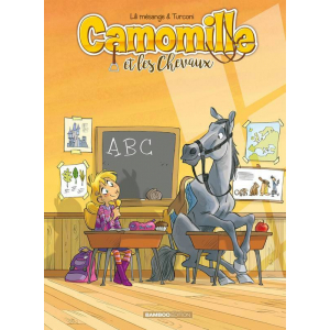 Camomille, Tome 3 : Poney Game