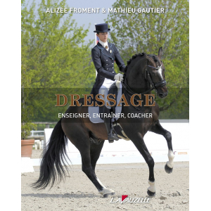 DRESSAGE : Enseigner,...
