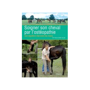Soigner son cheval par l'ostéopathie